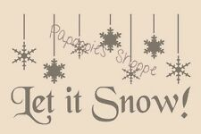 Stencil Let it Snow Snowflakes Winter Cottage Chic Shabby Country for Crafts