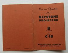Photography Reference Guide & Care For The Keystone Projector C-18 8 Millimeter