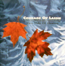 COURAGE OF LASSIE - this side of heaven CD