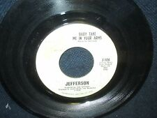 "Jefferson ""Baby Take Me In Your Arms/I Fell Flat on My Face"" 45"