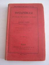 FONTAINEBLEAU , SON PALAIS , SES JARDINS , SA FORET PAR ADOLPHE JOANNE .1856 .