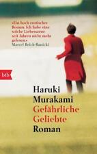 Haruki Murakami - Gefährliche Geliebte: Roman .