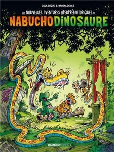 BD - LES NOUVELLES AVENTURES APEUPREHISTORIQUES DE NABUCHO DINOSAURE > TOME 4