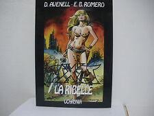 Axa La ribelle 1 D. Avenell-E. B. Romero Uchronia ( BA10 )