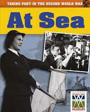 At Sea (Taking Part in the Second World War), Ann Kramer, New Book