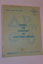 VINTAGE 1961 AEROJET 'SYMBOLS & TERMINOLOGY FOR LIQUID ROCKET ENGINES'! SPACE!