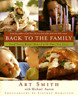 Back to the Family: Food Tastes Better Shared with the Ones You Love by Smith