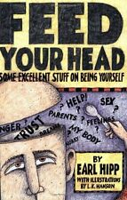 Feed Your Head: Some Excellent Stuff on Being Your