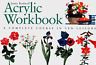 JENNY RODWELL ACRYLIC WORKBOOK COMPLETE IN TEN LESSONS