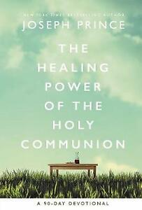 The Healing Power of the Holy Communion | Joseph Prince | Hardcover | Brand NEW