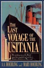 The Last Voyage of the Lusitania (Paperback or Softback)