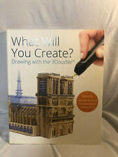 What Will Your Create? Drawing With The 3Doodler 3D Doodler Project Book 2015