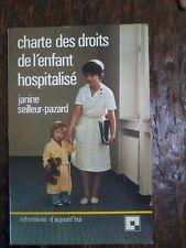 charte des droits de l'enfant hospitalisé  Janine Seilleur-Pazard