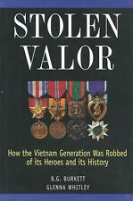 STOLEN VALOR: How the Vietnam Generation was Robbed by B. Burkett 1998 HC SIGNED