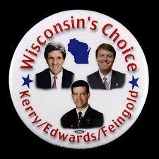 "2004 John Kerry John Edwards Russ Feingold 2 1/2"" Campaign Pinback Button"