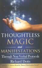Thoughtless Magic and Manifestations : Through Non Verbal Protocols, Paperbac...