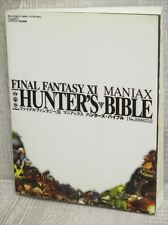 FINAL FANTASY XI 11 MANIAX Hunter's Bible Guide Book EB94*