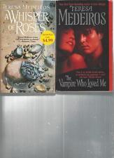 TERESA MEDEIROS - A WHISPER OF ROSES - A LOT OF 2 BOOKS