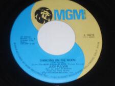 "JUDI PULVER VG++ Dancing On The Moon 45 Be Long K 14615 MGM vinyl 7"""