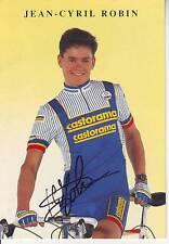carte cycliste JEAN CYRIL ROBIN  équipe CASTORAMA 1991 signée