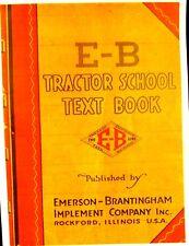 1917-1918 Emerson-Brantingham Imp.Co, The E-B Tractor School Text Book Illustrat