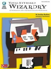 Total Keyboard Wizardry: A Technique and Improvisation Workbook & Online Audio