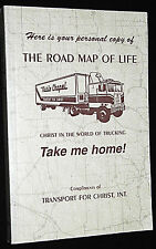 """VINTAGE """"THE ROAD MAP OF LIFE"""" CHRIST IN THE WORLD OF TRUCKING - TAKE ME HOME"""