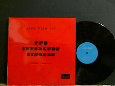 INTERLUDE SINGERS  Ring With Joy  LP  Xian Choral  Sacred label   Lovely copy!