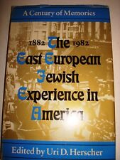 EAST EUROPEAN JEWISH EXPERIENCE IN AMERICA BY URI D. HERSCHER  1983 SIGNED