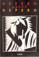 Depero après Depero. Catalogo mostra Fiesole, Palazzina Mangani, 7 aprile 1993 #
