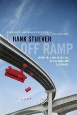 Off Ramp: Adventures and Heartache in the American Elsewhere (Paperback or Softb