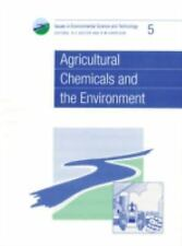 Agricultural Chemicals and the Environment: RSC (Issues in-ExLibrary