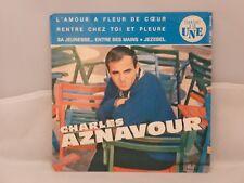 Charles Aznavour – Rentre Chez Toi Et Pleure / L'amour A Fleur De Cœur