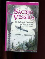Sacred Vessels: Cult of the Battleship & the Rise of the U.S. Navy, 1st HBdj VG