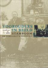 VOOROUDERS IN BEELD (STAMBOOM EN FAMILIEGESCHIEDENIS)