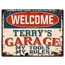 PPWG0057 WELCOME TERRY'S GARAGE Chic Sign man cave decor Funny Gift