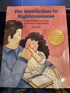 For Instruction in Righteousness Topical Reference, Paperback 3rd Ed- Forster