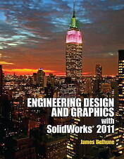 Engineering Design Graphics with Solidworks 2011