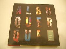 Albuquerque: Spirit of the New West by Max Evans  (March 2000 NEW w/ DustJacket)