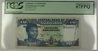 1.4.2006 Swaziland Central Bank 10 Emalangeni Note SCWPM#29c PCGS Gem New 67 PPQ