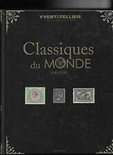 Catalogue Yvert et Tellier des Timbres Classiques du Monde de 1840 à 1940