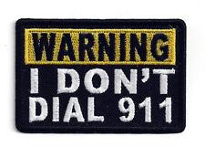 WARNING I DON'T DIAL 911 HAT PATCH US PIN UP 2ND AMENDMENT VET NRA GUN RIFLE WOW
