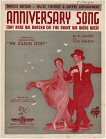 ANNIVERSARY SONG Sheet Music Al Jolson, Saul Chaplin, The Jolson Story © 1946