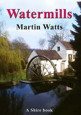 Watermills by Martin Watts (New Shire Paperback, 2006)