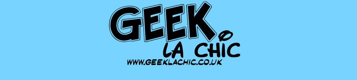 Geek La Chic