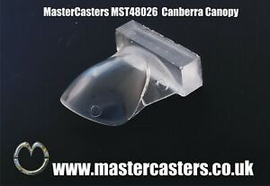 MST48026 NEW MasterCasters 1:48 BAC/EE Canberra B.2 / B.20 Corrected Canopy