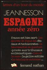 JEANNESSON, ESPAGNE ANNÉE ZÉRO