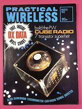 PRACTICAL WIRELESS Magazine - MARCH 1972 - Build The PW CUBE RADIO 7 Transistor