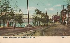The Wharf and Water Street in Wheeling WV Postcard