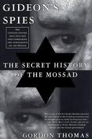 Gideon's Spies: The Secret History of the Mossad by Thomas, Gordon